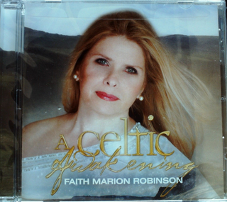 Faith Marion Robinson - A Celtic Awakening CD Brand New