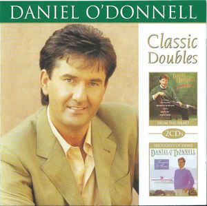 Daniel O'Donnell - From the Heart / Thoughts of Home 2CD Brand New