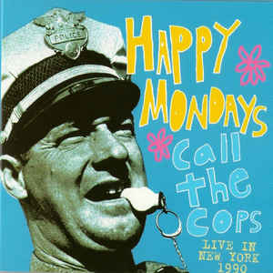 Happy Mondays - Call the Cops CD Digipak New Sealed