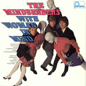 The Mindbenders - With Woman In Mind Japan SHM-CD Mini LP UICY-94018
