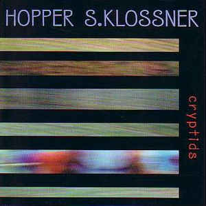 Hopper Hugh & Lisa S.Klossner - Cryptids CD New Sealed