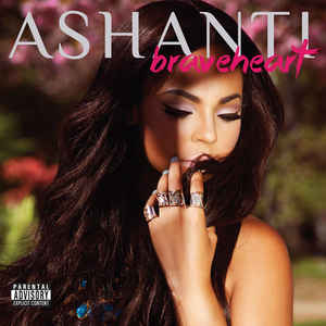 Ashanti - Braveheart CD Explicit New Sealed