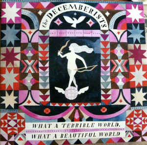 The Decemberists - What A Terrible World What A Beautiful World CD Sealed Digipak USA